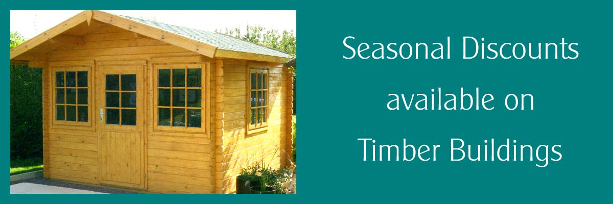 Seasonal discounts on Timber Buildings