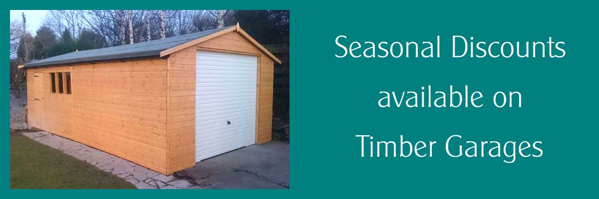 Seasonal discounts on Timber Garages